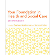 Your Foundation in Health & Social Care (BOK)