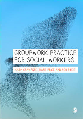 Groupwork Practice for Social Workers (BOK)