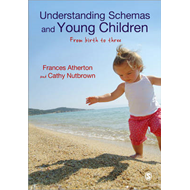 Understanding Schemas and Young Children (BOK)