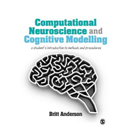 Computational Neuroscience and Cognitive Modelling (BOK)