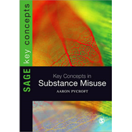 Key Concepts in Substance Misuse (BOK)