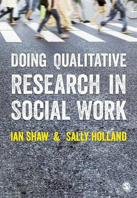 Doing Qualitative Research in Social Work (BOK)