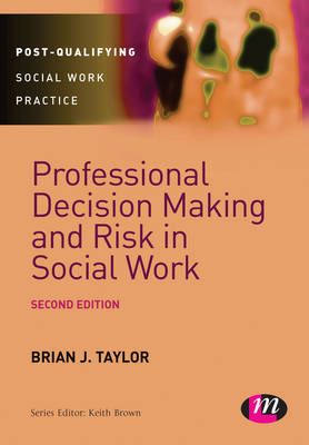 Professional Decision Making and Risk in Social Work (BOK)