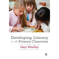 Developing Literacy in the Primary Classroom (BOK)
