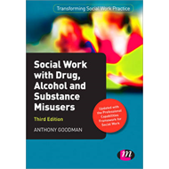 Social Work with Drug, Alcohol and Substance Misusers (BOK)
