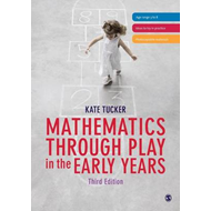 Mathematics Through Play in the Early Years (BOK)
