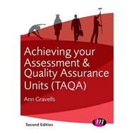 Achieving your Assessment and Quality Assurance Units (TAQA) (BOK)