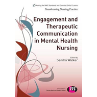 Engagement and Therapeutic Communication in Mental Health Nu (BOK)