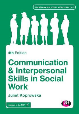 Communication and Interpersonal Skills in Social Work (BOK)