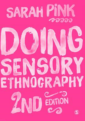 Doing Sensory Ethnography (BOK)