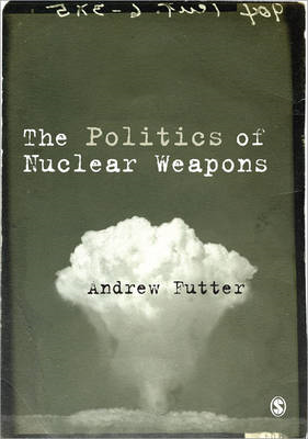Politics of Nuclear Weapons (BOK)