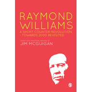 Raymond Williams: A Short Counter Revolution (BOK)