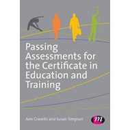 Passing Assessments for the Certificate in Education and Tra (BOK)