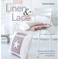 Linen and Lace: Simple-to-Sew Homestyle Projects Using New and Vintage Fabrics (BOK)