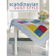 Scandinavian Quilt Style: Over 40 Sewing Projects for Home Comfort and Style (BOK)