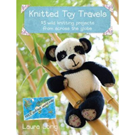 Knitted Toy Travels: Wild Knitting Projects from Across the Globe (BOK)