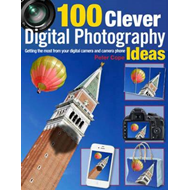 100 Clever Ways to Make the Most of Your Camera (BOK)