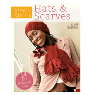 Simple Knits: Hats & Scarves: 14 Easy Fashionable Knits (BOK)
