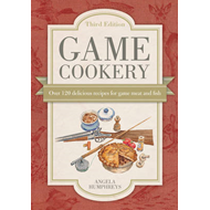 Game Cookery: Over 120 Delicious Recipes for Game Meat and Fish (BOK)