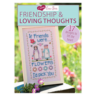 I Love Cross Stitch: Friendship & Loving Thoughts: 17 Designs to Lift the Heart (BOK)