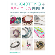 Knotting & Braiding Bible (BOK)
