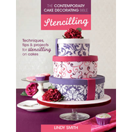 Contemporary Cake Decorating Bible: Stencilling (BOK)