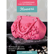 Contemporary Cake Decorating Bible: Flowers (BOK)
