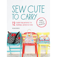 Sew Cute to Carry (BOK)