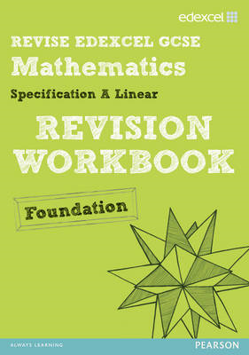 Revise Edexcel GCSE Mathematics Edexcel Spec A Found Revisio (BOK)