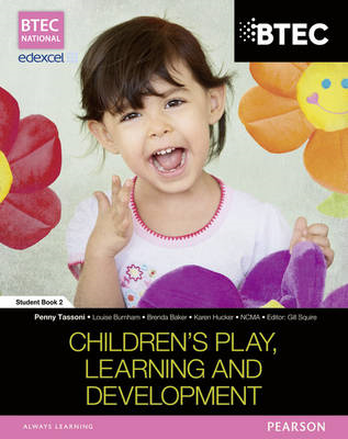 BTEC Level 3 National in Children's Play, Learning & Develop (BOK)