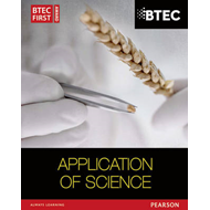 BTEC First in Applied Science: Application of Science Studen (BOK)