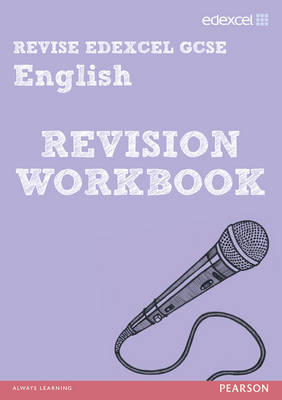 Revise Edexcel: Edexcel GCSE English Revision Workbook (BOK)