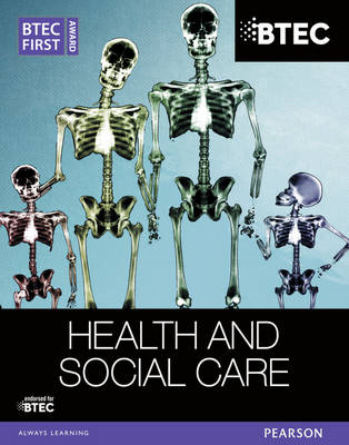 BTEC First Award Health and Social Care Student Book (BOK)