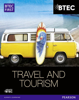 BTEC First in Travel & Tourism Student Book (BOK)
