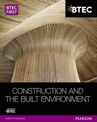 BTEC First Construction and the Built Environment Student Bo (BOK)