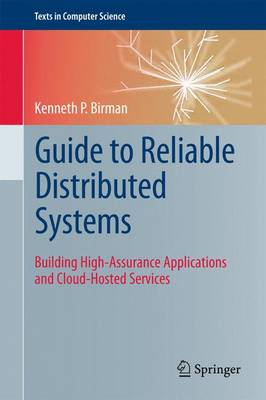 Guide to Reliable Distributed Systems (BOK)