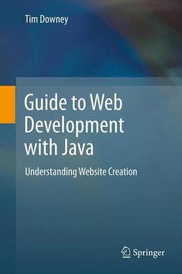 Guide to Web Development with Java (BOK)