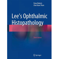 Lee's Ophthalmic Histopathology: 2014 (BOK)