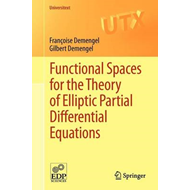 Functional Spaces for the Theory of Elliptic Partial Differential Equations (BOK)