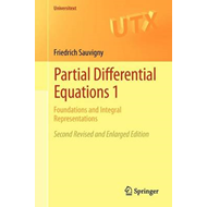 Partial Differential Equations 1: Foundations and Integral Representations (BOK)