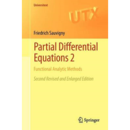 Partial Differential Equations 2: Functional Analytic Methods (BOK)