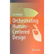 Orchestrating Human-Centered Design (BOK)