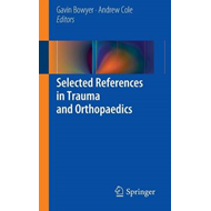Selected References in Trauma and Orthopaedics (BOK)