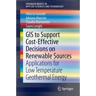 GIS to Support Cost-effective Decisions on Renewable Sources: Applications for Low Temperature Geoth (BOK)