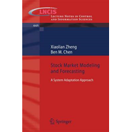 Stock Market Modeling and Forecasting: A System Adaptation Approach (BOK)