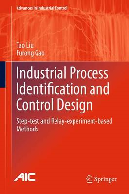 Industrial Process Identification and Control Design (BOK)