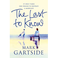 The Last to Know (BOK)