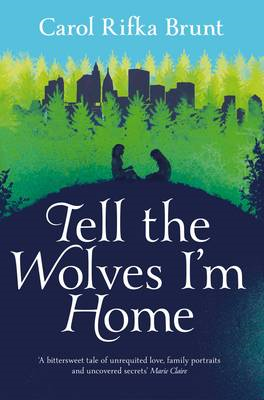 Tell the Wolves I'm Home (BOK)