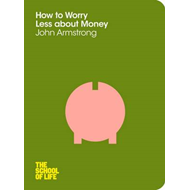 How to Worry Less About Money (BOK)