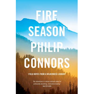 Fire Season: Field Notes from a Wilderness Lookout (BOK)